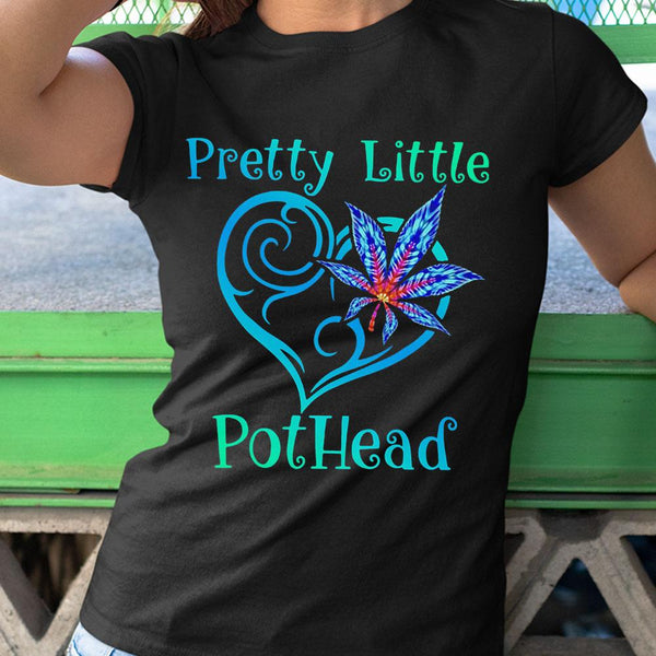 Cannabis Pretty Little Pothead Shirt S By AllezyShirt