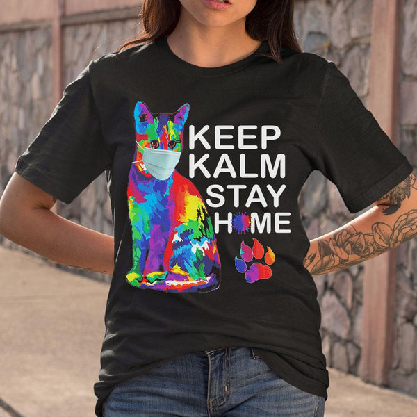 Cat Keep Kalm Stay Home T-Shirt S By AllezyShirt