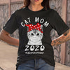 Cat Mom 2020 Quarantined Covid-19 T-Shirt S By AllezyShirt