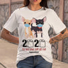 Chihuahua 2020 The Year When Shit Got Real Quarantine T-shirt S By AllezyShirt