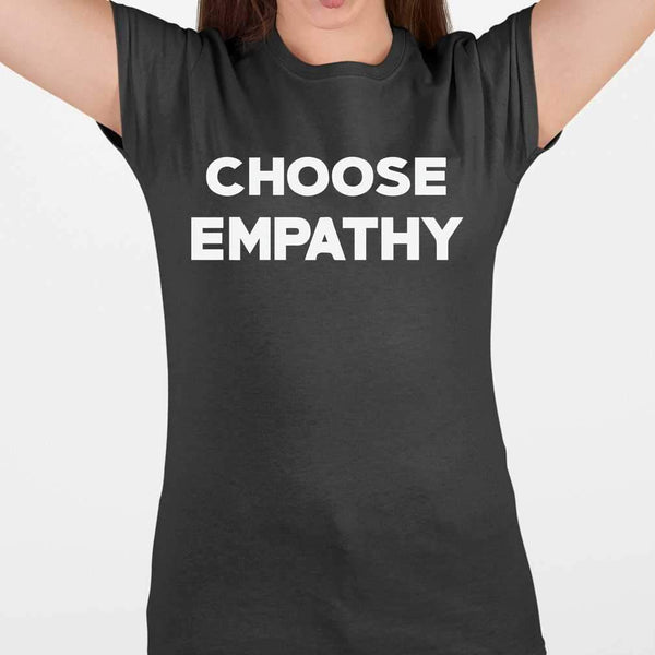Choose Empathy T-shirt M By AllezyShirt