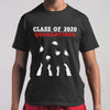 Class Of 2020 Quarantined T-shirt S By AllezyShirt