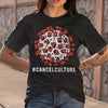 Corona Cancel Culture Shirt S By AllezyShirt