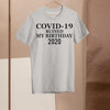 Corona Ruined My Birthday 2020 Shirt M By AllezyShirt