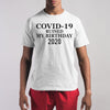 Corona Ruined My Birthday 2020 Shirt S By AllezyShirt