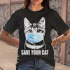 Coronavirus Save Your Cat Shirt S By AllezyShirt