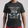 Correctional Officer 2020 Essential Covid-19 T-Shirt S By AllezyShirt