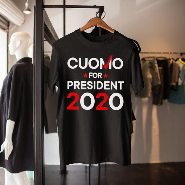 Cuomo For President 2020 Shirt M By AllezyShirt