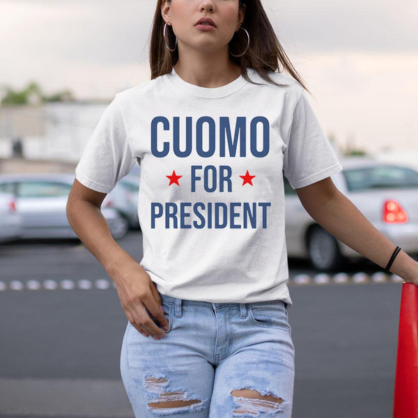 Cuomo For President Shirt S By AllezyShirt