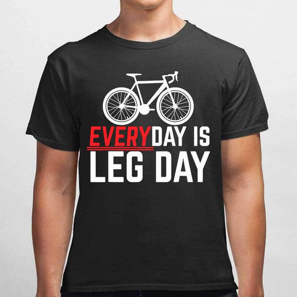 Cycling Everyday Is Leg Day T-shirt S By AllezyShirt