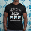 Dental Assistant 2020 Quarantined Shirt S By AllezyShirt