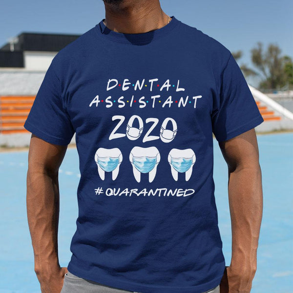 Dental Assistant 2020 Quarantined Shirt M By AllezyShirt