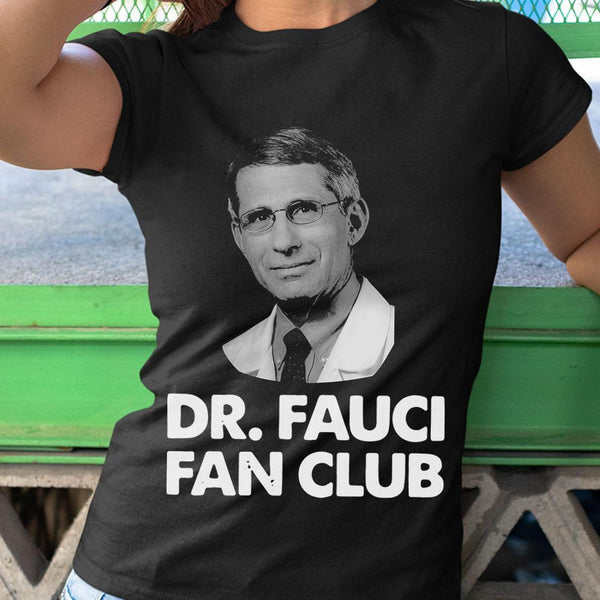 Dr Fauci Fan Club Shirt M By AllezyShirt