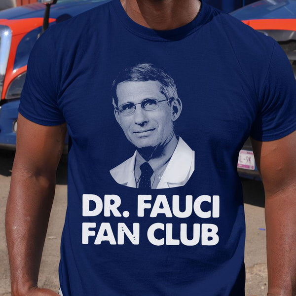 Dr Fauci Fan Club Shirt S By AllezyShirt