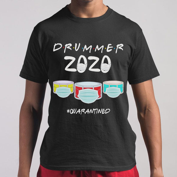 Drummer 2020 Quarantined Covid-19 T-shirt M By AllezyShirt
