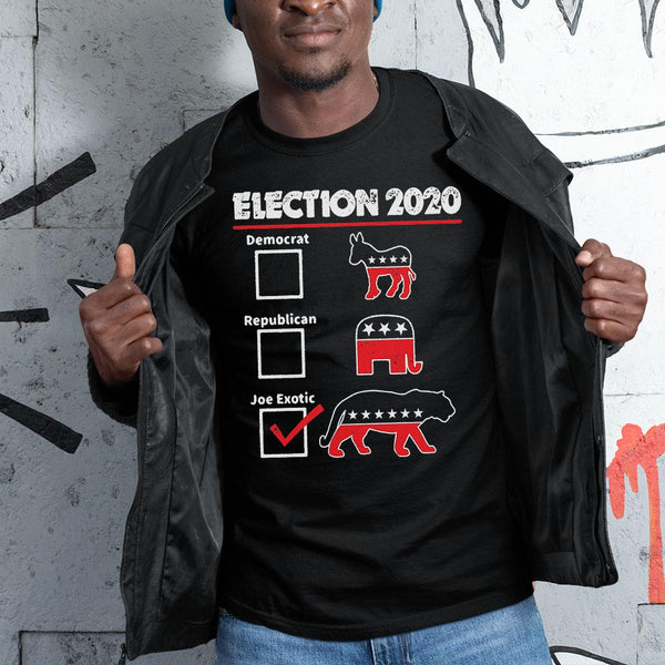 Election 2020 Democrat Republican Joe Exotic Shirt S By AllezyShirt