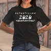 Esthetician 2020 Quarantined Shirt S By AllezyShirt