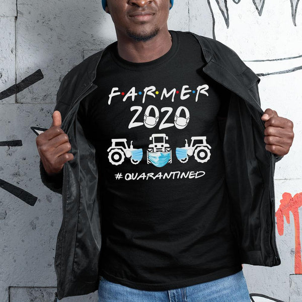 Farmer 2020 #quarantined Shirt S By AllezyShirt