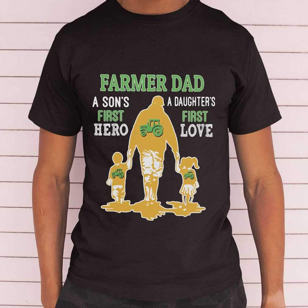 Farmer Tractor Dad A Son's First Hero A Daughter's First Love Dad Happy Father's Day T-shirt S By AllezyShirt