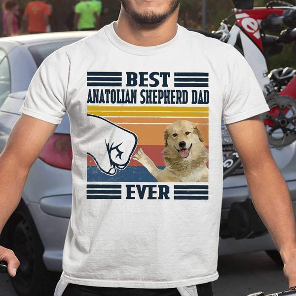 Father's Day Best Anatolian Shepherd Dog Dad Ever T-shirt S By AllezyShirt