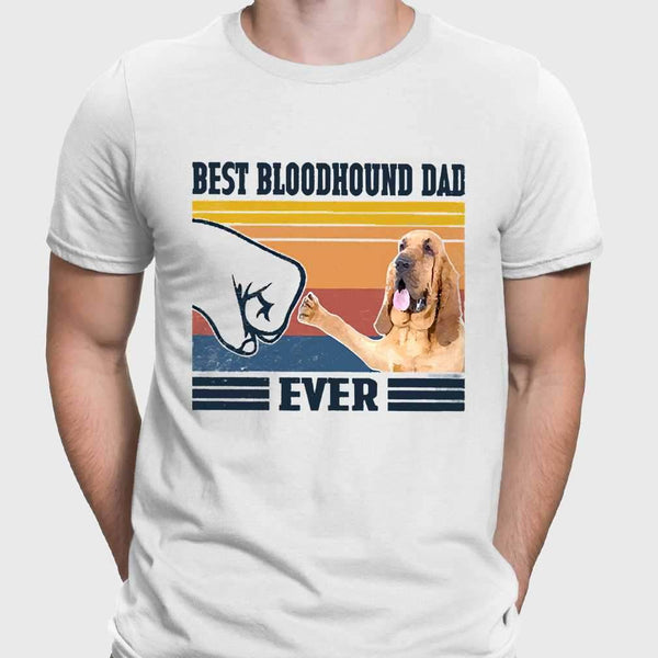 Father's Day Best Bloodhound Dad Ever T-shirt S By AllezyShirt