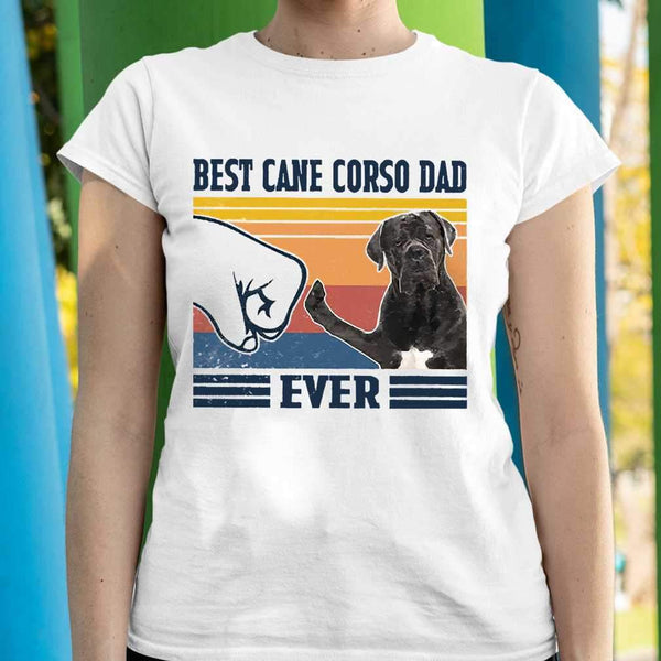 Father's Day Best Cane Corso Dad Ever T-shirt S By AllezyShirt