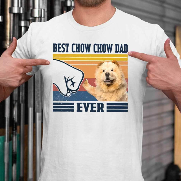 Father's Day Best Chow Chow Dad Ever T-shirt S By AllezyShirt