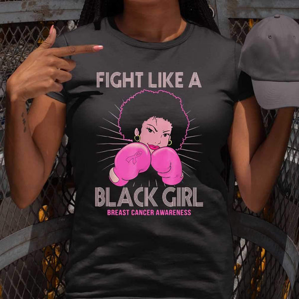 Fight Like A Black Girl Breast Cancer Awareness T-shirt S By AllezyShirt