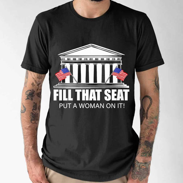 Fill That Seat Put A Woman On It Election T-shirt S By AllezyShirt