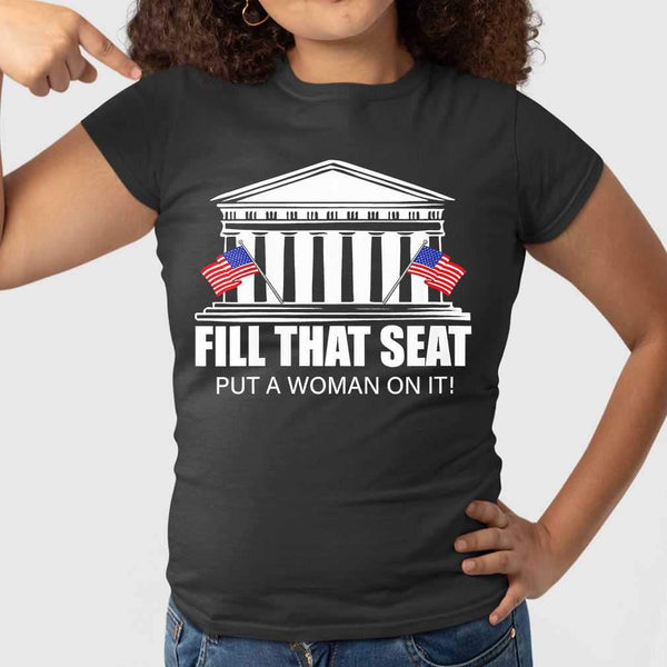 Fill That Seat Put A Woman On It Election T-shirt M By AllezyShirt