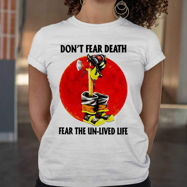 Firefighter Don't Fear Death Fear The Un-lived Life Blood Moon T-shirt M By AllezyShirt