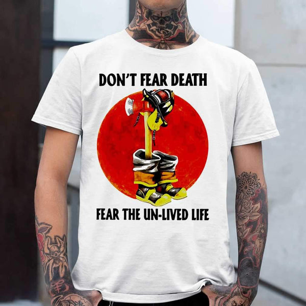 Firefighter Don't Fear Death Fear The Un-lived Life Blood Moon T-shirt S By AllezyShirt