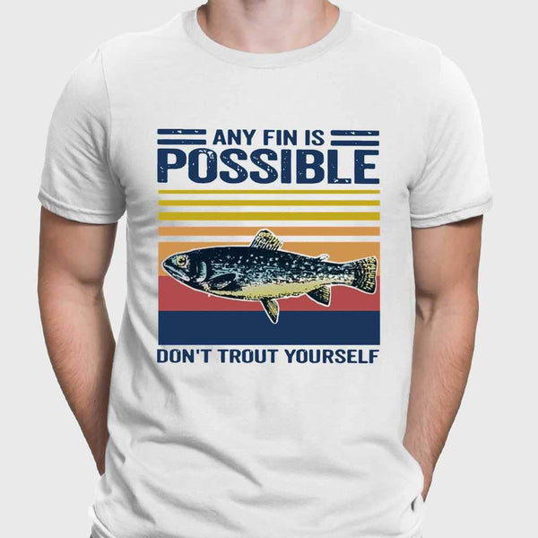 Fishing Any Fin Is Possible Don't Trout Yourself Vintage T-shirt M By AllezyShirt