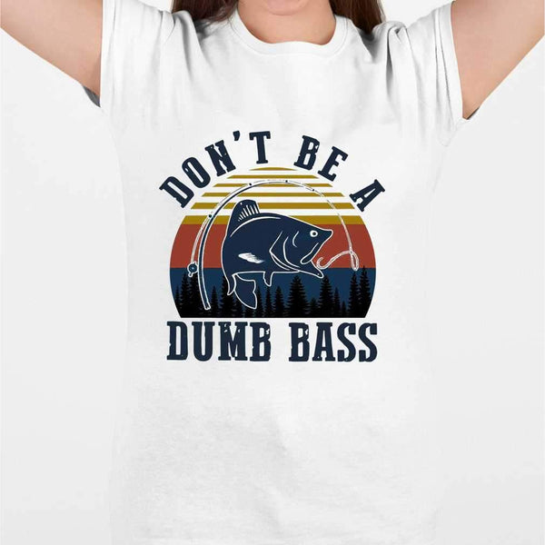 Fishing Don't Be A Dumb Ass Vintage T-shirt S By AllezyShirt
