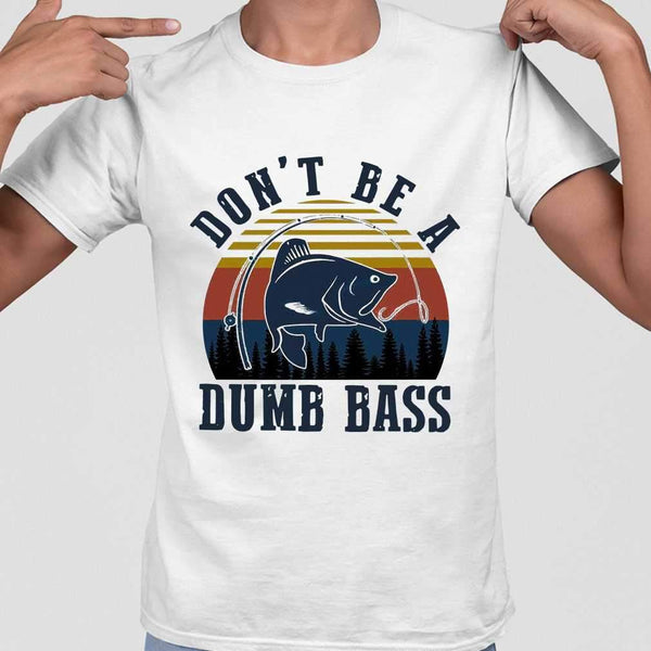 Fishing Don't Be A Dumb Ass Vintage T-shirt M By AllezyShirt