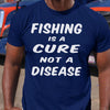 Fishing Is A Cure Not A Disease Shirt S By AllezyShirt