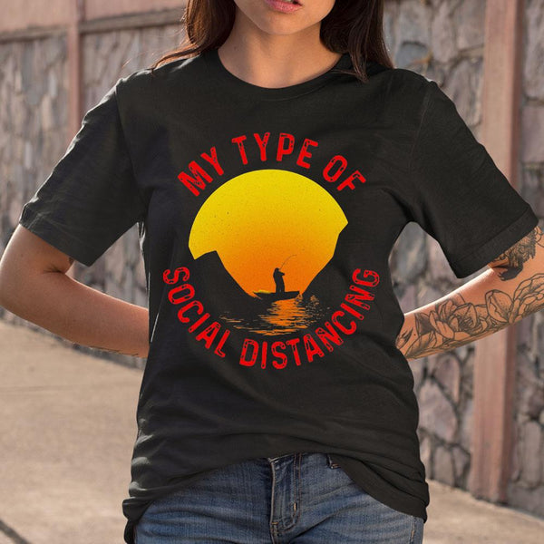 Fishing My Type Of Social Distancing T-shirt M By AllezyShirt
