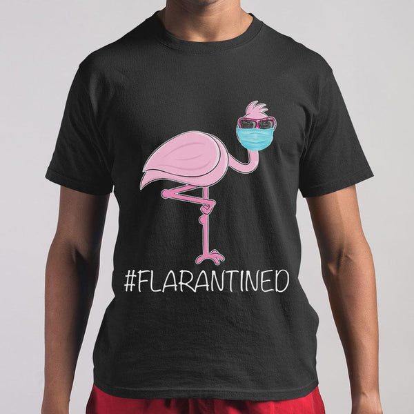 Flamingo Quarantine Flarantined T-shirt S By AllezyShirt