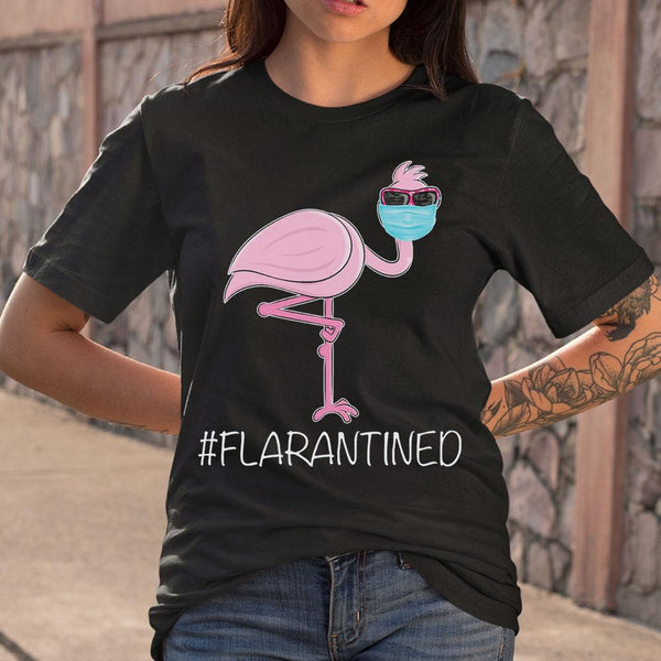 Flamingo Quarantine Flarantined T-shirt M By AllezyShirt