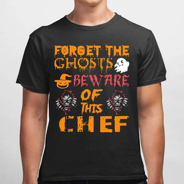 Forget Ghosts Beware This Chef Halloween T-shirt M By AllezyShirt