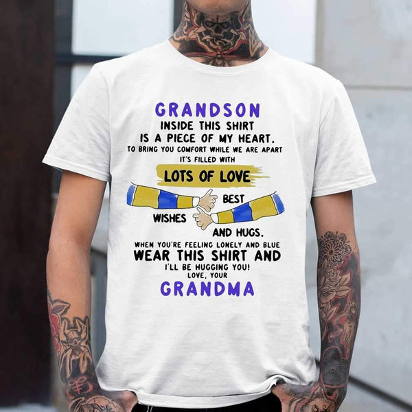 Grandson Inside This Is A Piece Of My Heart Lots Of Loves Wishes Best And Hugs Wear This And Grandma T-shirt M By AllezyShirt
