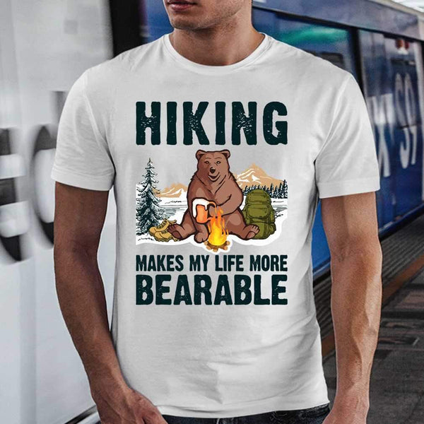 Hiking Makes My Life More Bearable Sarcasm Beer T-shirt S By AllezyShirt