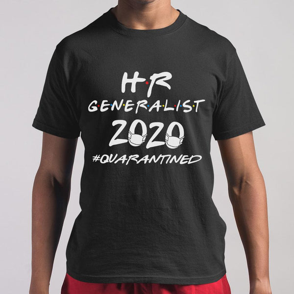 Hr Generalist 2020 Quarantined Covid-19 M By AllezyShirt