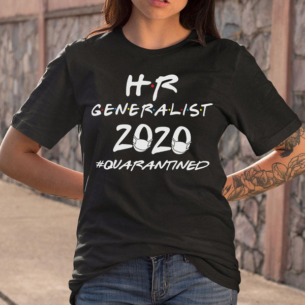 Hr Generalist 2020 Quarantined Covid-19 S By AllezyShirt