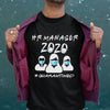 Hr Manager 2020 #quarantined Shirt M By AllezyShirt