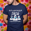 Hr Manager 2020 #quarantined Shirt S By AllezyShirt