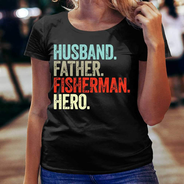 Husband Father Fisherman Hero T-shirt S By AllezyShirt