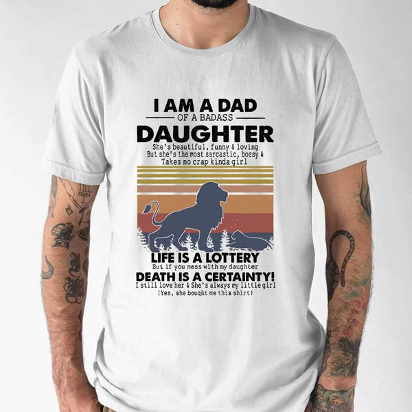 I Am A Dad Daughter Life Is A Lottery Death Is A Certainty Lion Vintage T-shirt S By AllezyShirt