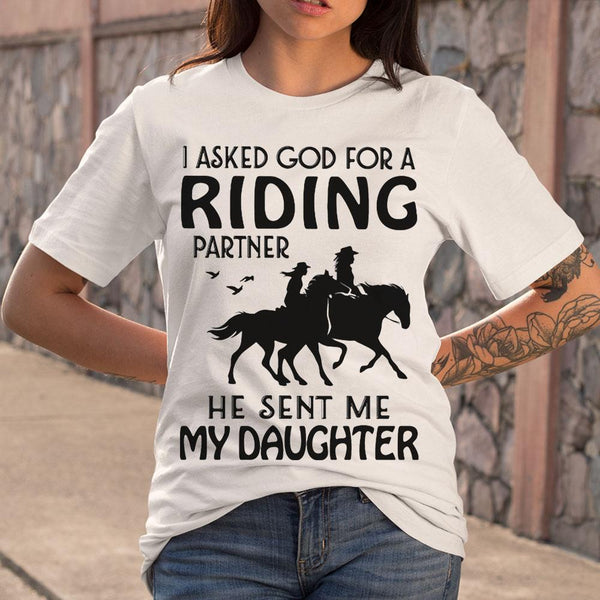 I Asked God For A Riding Partner He Sent Me My Daughter Shirt S By AllezyShirt