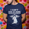 I Can't Stay At Home Cat Nurse Shirt
